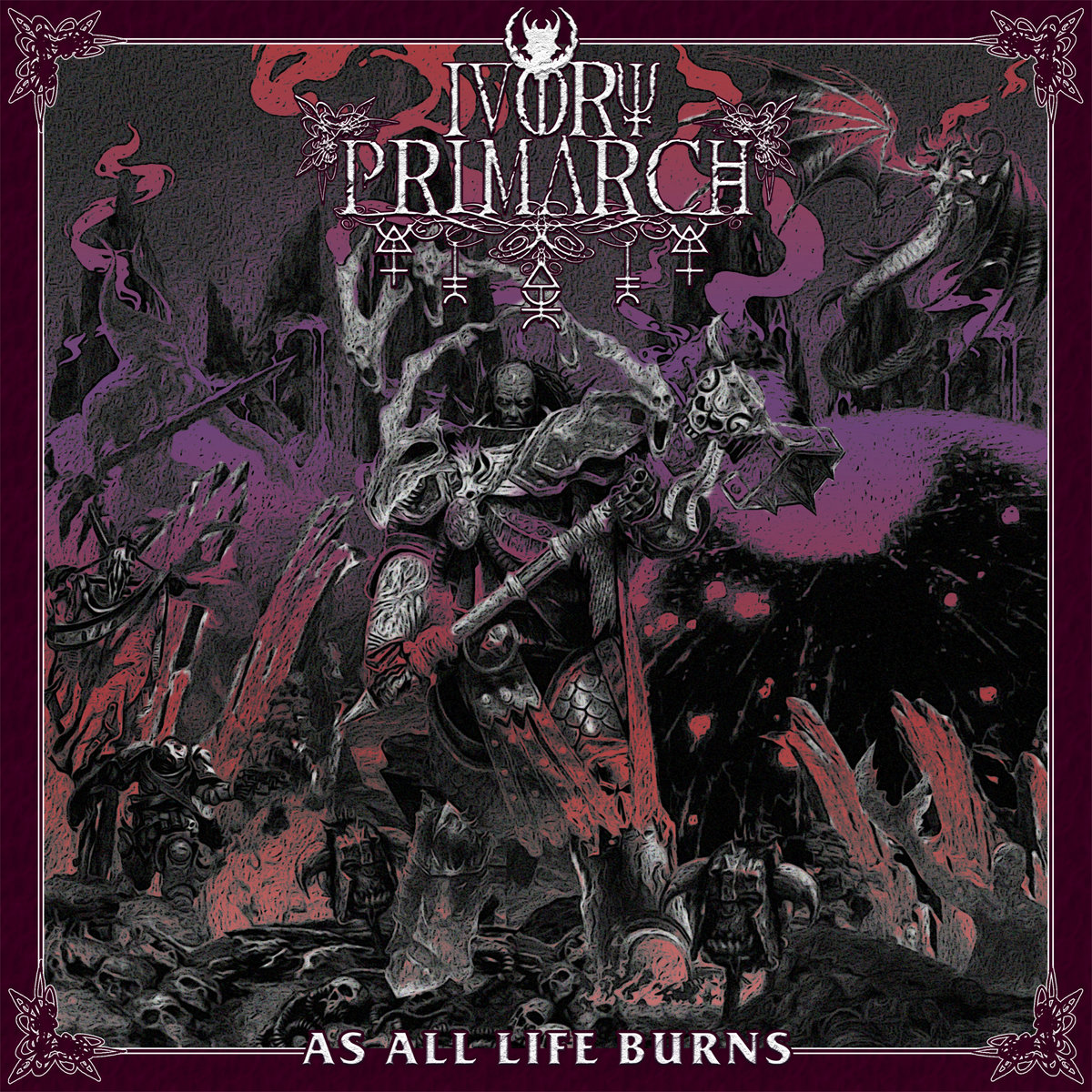 Ivory Primarch As All Life Burns