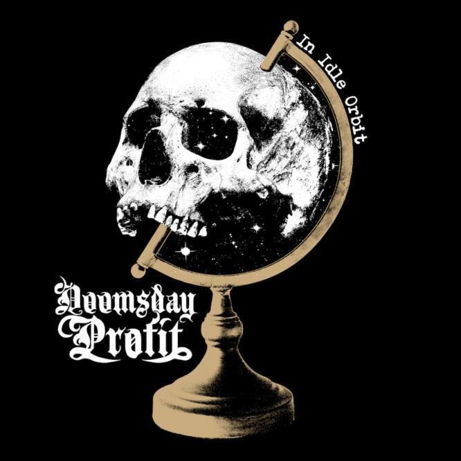 doomsday profit in idle orbit