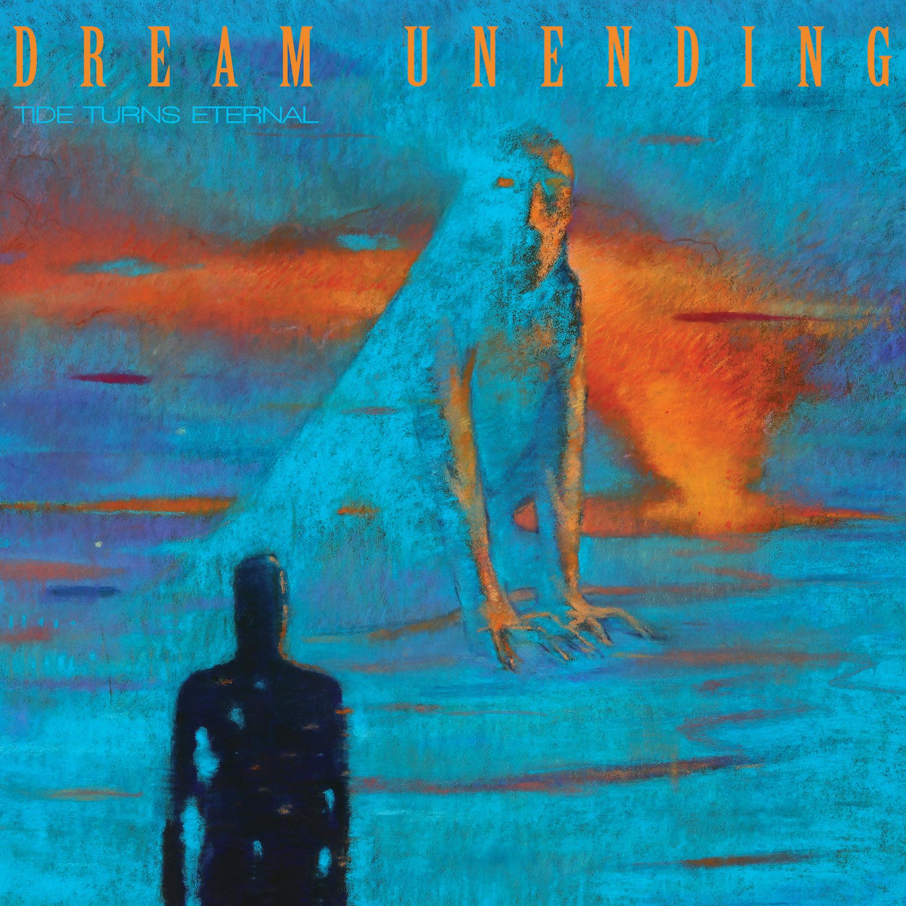 dream unending tide turns eternal