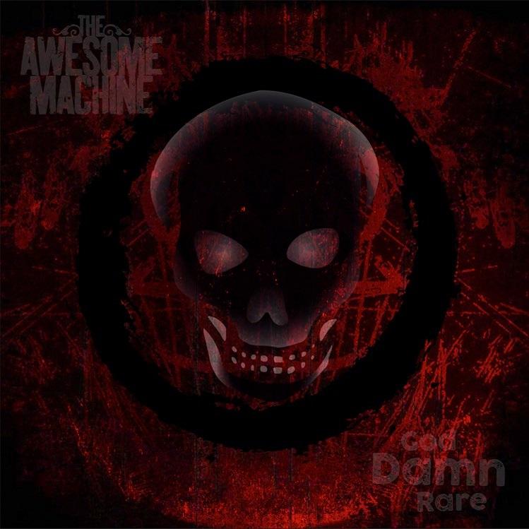 the awesome machine god damn rare